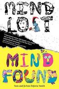 Mind Lost Mind Found - Smith, Stanley Rowland, Jr. - Avila Publshing House