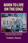 Born to Live on the Edge - Pumroy, Fredrick L. - Trafford Publishing