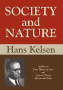 Society and Nature - Kelsen, Hans - Lawbook Exchange, Ltd.