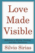 Love Made Visible - Sirias, Silvio - Createspace