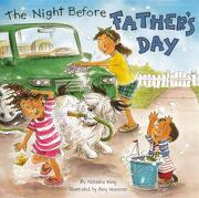 The Night Before Father`s Day - Wing, Natasha/ Wummer, Amy (ILT) - Turtleback Books