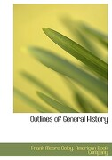 Outlines of General History - Colby, Frank Moore - BiblioLife