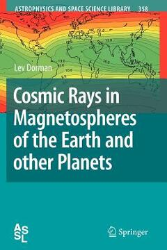 portada cosmic rays in magnetospheres of the earth and other planets
