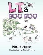 LT's Boo Boo - Abbott, Monica - Authorhouse