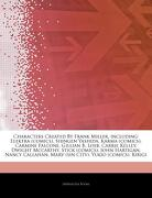 Articles on Characters Created by Frank Miller, Including: Elektra (Comics), Shingen Yashida, Karma (Comics), Carmine Falcone, Gillian b. Loeb, Carrie (libro en inglés) - Hephaestus Books - Hephaestus Books