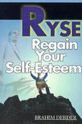 Ryse: Regain Your Self-Esteem - Derder, Brahim - Writers Club Press