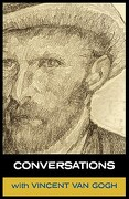 Conversations with Van Gogh - Van Gogh, Vincent - White Crow Books