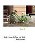 Faust; - Johann Wolfgang Von, Goethe - BiblioLife