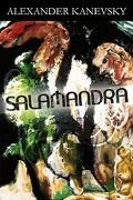 Salamandra - Kanevsky, Alexander - Authorhouse