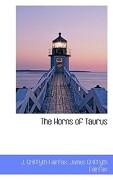 The Horns of Taurus - Fairfax, J. Griffyth - BiblioLife