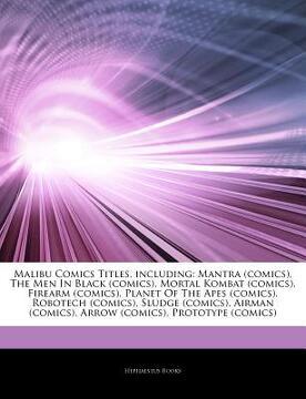 portada articles on malibu comics titles, including: mantra (comics), the men in black (comics), mortal kombat (comics), firearm (comics), planet of the apes