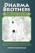 Dharma Brothers Kodo and Tokujoo - Braverman, Arthur - Createspace