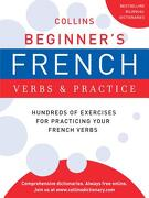 Collins Beginner`s French Verbs and Practice - Harpercollins Publishers Ltd. (COR) - Harpercollins