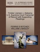 Trinkler (James) V. Alabama U.S. Supreme Court Transcript of Record with Supporting Pleadings - Ritchey, Ferris S. - Gale, U.S. Supreme Court Records