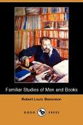 Familiar Studies of Men and Books (Dodo Press) - Stevenson, Robert Louis - Dodo Press