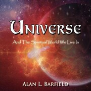 Universe - Barfield, Alan L. - Xlibris Corporation