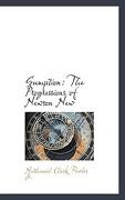 Gumption: The Progressions of Newson New - Fowler, Nathaniel Clark, Jr. - BiblioLife