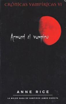 portada ARMAND EL VAMPIRO: CRONICAS VAMPIRICAS VI (BEST SELLER ZETA BOLSILLO)