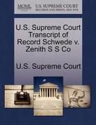 U.S. Supreme Court Transcript of Record Schwede V. Zenith S S Co - U. S. Supreme Court - Gale, U.S. Supreme Court Records