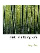Tracks of a Rolling Stone - Coke, Henry J. - BiblioLife