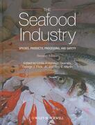 The Seafood Industry - Granata, Linda Ankenman (EDT)/ Flick, George J., Jr. (EDT)/ Martin, Roy E. (EDT) - John Wiley & Sons Inc