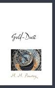 Gold-Dust - Pomeroy, M. M. - BiblioLife