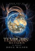 The Templars' Return: Book One of Touched by Freia - Wilson, Douglas - iUniverse.com