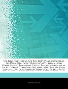 Articles on sex Toys, Including: Sex Toy, Butt Plug, Cock Ring, sex Doll, Realdoll, Teledildonics, Sybian, Anal Beads, Erotic Furniture, Erotic Electr (libro en inglés) - Hephaestus Books - Hephaestus Books