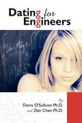 Dating for Engineers - Chen, Daniel - Annals of Engineering Futility