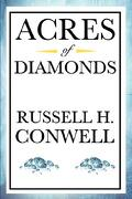 acres of diamonds - russell h. conwell - wilder publications, limited