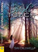 Angel's Touch - Caldwell, Siri - Bella Books