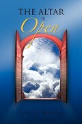 The Altar Is Open - Milner, June C. - Xlibris Corporation