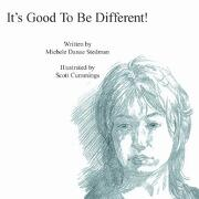 It's Good to Be Different! - Stedman, Michele Danae - Authorhouse