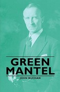 Green Mantel - Buchan, John - Hesperides Press
