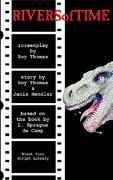 Rivers of Time: The Screenplay - Thomas, Roy - Hollywood Comics