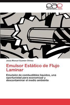 Emulsor est tico de flujo laminar emulsor est tico de flujo laminar