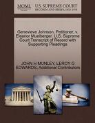 Genevieve Johnson, Petitioner, V. Eleanor Muelberger. U.S. Supreme Court Transcript of Record with Supporting Pleadings - Munley, John H. - Gale, U.S. Supreme Court Records