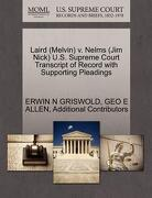 Laird (Melvin) V. Nelms (Jim Nick) U.S. Supreme Court Transcript of Record with Supporting Pleadings - Griswold, Erwin N. - Gale, U.S. Supreme Court Records