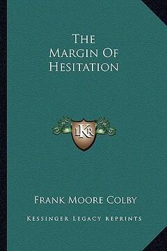 portada the margin of hesitation the margin of hesitation