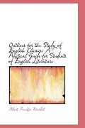 Outlines for the Study of English Classics: A Practical Guide for Students of English Literature - Blaisdell, Albert Franklin - BiblioLife