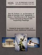 Ben W. Fortson, JR., as Secretary of State of Georgia, et al., Appellants, V. Henry J. Toombs et al. U.S. Supreme Court Transcript of Record with Supp - Shackelford, Francis - Gale, U.S. Supreme Court Records