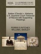 Ballew (Claude) V. Alabama U.S. Supreme Court Transcript of Record with Supporting Pleadings - Ritchey, Ferris S. - Gale, U.S. Supreme Court Records