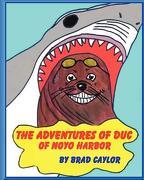 The Adventures of Duc of Noyo Harbor - Caylor, Brad - Createspace