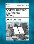 Andrew Bowden, vs. Andrew Gifford - Lomas, John - Gale, Making of Modern Law
