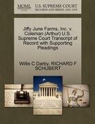 Jiffy June Farms, Inc. V. Coleman (Arthur) U.S. Supreme Court Transcript of Record with Supporting Pleadings - Darby, Willis C. - Gale, U.S. Supreme Court Records