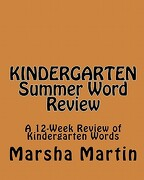 Kindergarten Summer Word Review - Martin, Marsha - Createspace