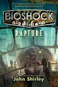 Bioshock: Rapture: Rapture (libro en Inglés) - John Shirley - TOR BOOKS % ST MARTINS PR INC