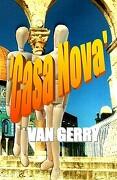 'Casa Nova' Van Gerry - Oldham, MR Gerald Mingay - Createspace
