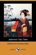 Japanese Fairy Tales (Dodo Press) - Ozaki, Yei Theodora - Dodo Press