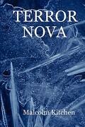 Terror Nova - Kitchen, Malcolm - Lulu Press